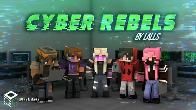 Cyber Rebels on the Minecraft Marketplace by Black Arts Studio